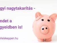 Pénzügyi nagytakarítás - rakj rendet a pénzügyeidben!
